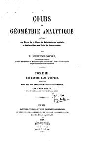 Cours de géométrie analytique à l-usage des élèves de la classe de mathématiques spéciales et des candidats aux écoles du gouvernement