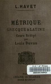 Cours élémentaire de métrique grecque et latine : professé à la Faculté des lettres