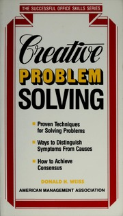 Creative problem solving : Weiss, Donald H , 1936- : Free