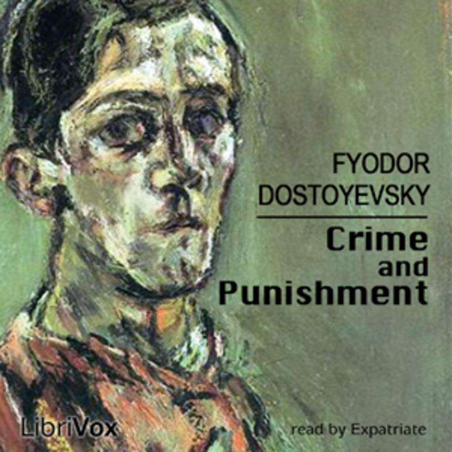 Crime and Punishment : Fyodor Dostoyevsky : Free Download