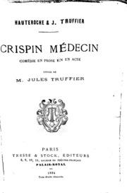 Crispin médecin: comédie en un acte en prose