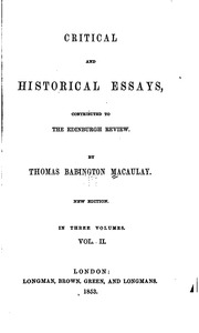 thomas babington macaulay critical and historical essays Find critical, historical, and miscellaneous essays and poems by macaulay, thomas babington at biblio uncommonly good collectible and rare books from uncommonly good.