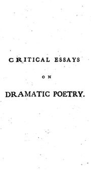 critical essays on dramatic poetry John dryden an essay of dramatic poesy  dryden's major critical positions of literature  subject that poetry during essay of dramatic opera,.