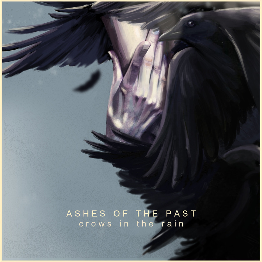 Crows in the Rain - Ashes of the Past (2018) : Hortus