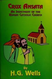 Crux ansata : an indictment of the Roman Catholic Church