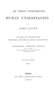 John locke's essay on human understanding stressed the importance of which of the following