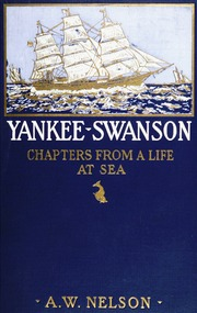 Yankee Swanson; chapters from a life at sea