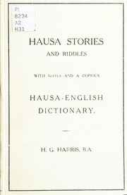 Hausa stories and riddles, with notes on the language etc , and a
