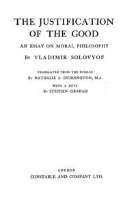 the justification of the good an essay on moral philosophy the justification of the good an essay on moral philosophy