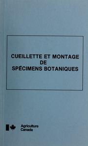 Cueillette et montage de spécimens botaniques