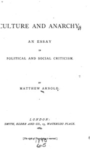 culture and anarchy an essay in political and social criticism  culture and anarchy an essay in political and social criticism matthew arnold streaming internet archive