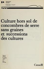Culture hors sol de concombres de serre sans graines et successions des cultures