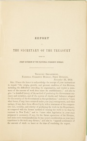 Report to the Secretary of the Treasury from the first division National Currency Bureau : showing its origin, growth, and present condition, with details of work done, &c.