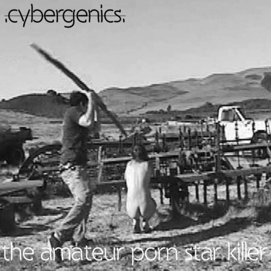 Amateur Porn Star Killer cybergenics. - 2011 - the amateur porn star killer