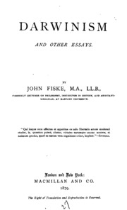 john fiske darwinism other essays Darwinism and other essays by john fiske starting at $387 darwinism and other essays has 20 available editions to buy at alibris.