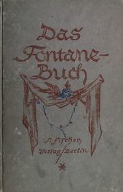 Das Fontane-Buch, Beiträge zur seiner Characteristik, Unveröffentlichtes aus seinem Nachlasz, das Tagebuch aus seinem letzten Lebensjahren