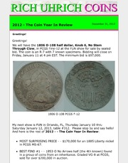 December 2012 - The Coin Year In Review, plus 1806 O-108 half (Knob 6, No Stem thru Claw) Offered