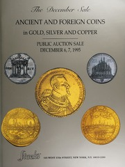 The December Sale: Ancient and Foreign Coins in Gold, Silver and Copper