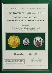 The December Sale--Part II: Foreign and Ancient Gold, Silver & Copper Coins featuring Selection from the L.S. Ruder and Amon G. Carter, Jr. Collections