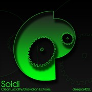 Soidi - Clear Lucidity / Dravidian Echoes