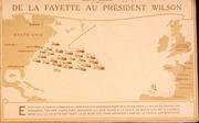De La Fayette au Président Wilson