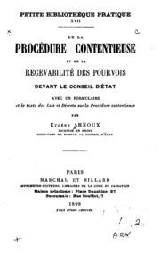 De la procédure contentieuse et de la recevabilité des pourvois devant le ...