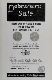 Delaware Sale: 228th Sale of Coins & Notes