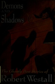 Demons And Shadows The Ghostly Best Of Robert Westall