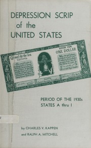 Depression Scrip of the United States: Period of the 1930s. States A through I