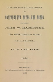 Descriptive Catalogue of Confederate Notes and Bonds For Sale