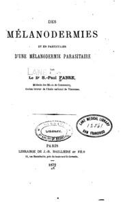 Des mélanodermies et en particulier d-une mélanodermie parasitaire