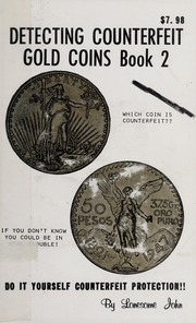 Detecting Counterfeit Gold Coins Book 2