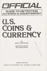 Official Guide to Detecting Altered & Counterfeit U.S. Coins & Currency