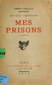 Devant l-histoire : mes prisons