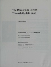 The Developing Person Through The Life Span Berger Kathleen