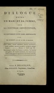 Dialogue entre un mari et sa femme sur la nouvelle constitution, ou, La conversion d'une dame aristocrate