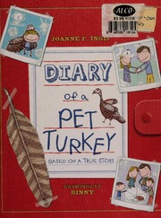 83c6d1ebadbcc8 Diary of a pet turkey   based on a true story   Ingis
