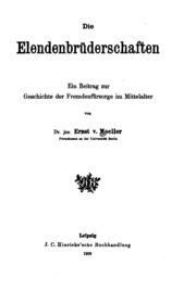 Die Elendenbrüderschaften; ein Beitrag zur Geschichte der Fremdenfürsorge im Mittelalter