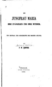 Die Geschichte Der Verehrung Der Gnadenreichsten Jungfrau