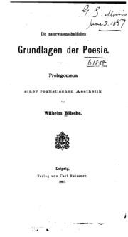 Die naturwissenschaftlichen Grundlagen der Poesie : Prolegomena e. realist. Ästhetik