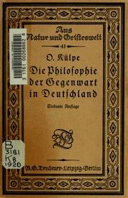 Die Philosophie der Gegenwart in Deutschland; eine Characteristik ihrer Hauptrichtungen