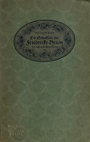 Die Schicksale der Friederike Brion vor und nach ihrem Tode