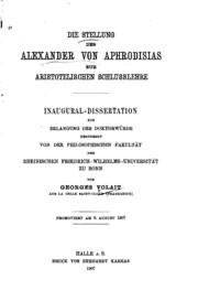 Die Stellung des Alexander von Aphrodisias zur aristotelischen Schlusslehre