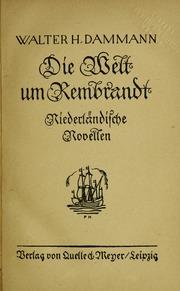 Die welt um Rembrandt : niederländische novellen