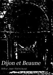 Dijon et Beaune