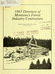 Directory of Montana's forest industry contractors, 1987