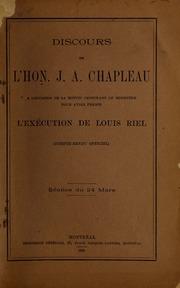 Discours de l-Hon. J.A. Chapleau : a l-occasion de la motion censurant le ministère pour avoir permis l-exécution de Louis Riel ; (Compte-rendu officiel) ; séance du 24 mars