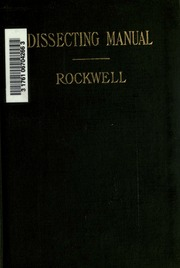 Dissecting manual based on cunninghams anatomy rockwell william dissecting manual based on cunninghams anatomy rockwell william hayden 1867 free download borrow and streaming internet archive fandeluxe Choice Image