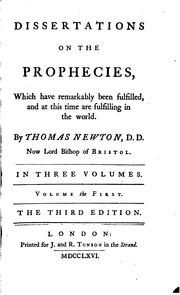 dissertations on the prophecies newton Dissertations on the prophecies, which have remarkably been: thomas newton: amazoncomau: books.