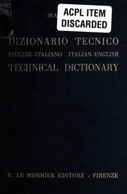 Grande dizionario tecnico inglese. Inglese-italiano, italiano.